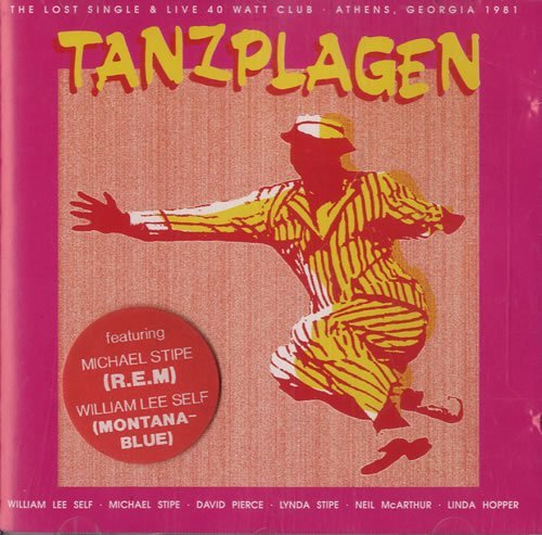 Tanzplagen: Lost Single/Live at 40 Watt Club (1981/1993)