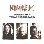 1988-montanablue-foolish_man-front